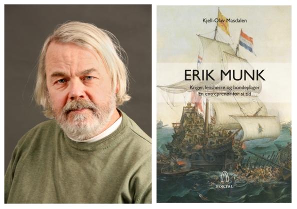Kjell-Olav Masdalen er nominert til Sørlandets litteraturpris 2017 for boka «Erik Munk. Kriger, lensherre og bondeplager» (Portal). Foto: Portal forlag.